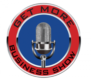 Get More Business Show with Host Melody Campbell from Northwest School of Business