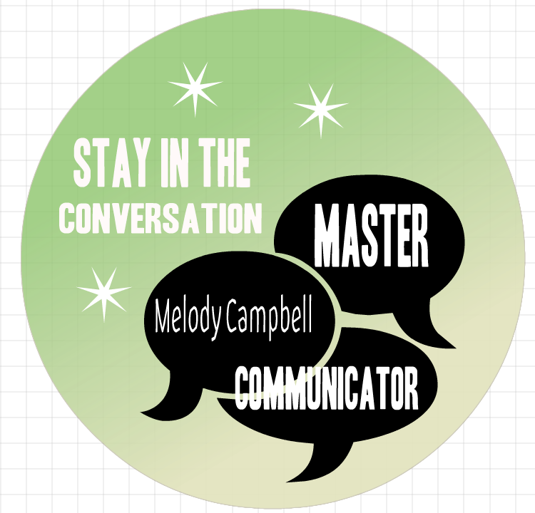Melody Campbell | Master Communicator