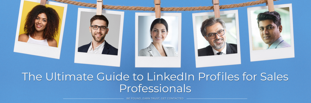 Download The Ultimate Guide to LinkedIn Profiles for Sales Professionals